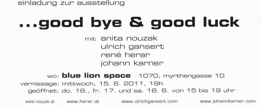 ... good bye & good luck